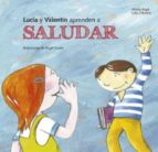 Lucia y Valentín aprenden a saludar (ebook)