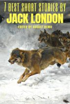 7 best short stories by Jack London (ebook)