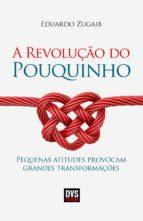 A Revolução do Pouquinho (ebook)