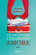 Un incidente chiamato amore (ebook)