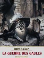 La Guerre des Gaules (ebook)