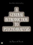 A General Introduction to Psychoanalysis (ebook)