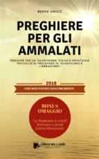 """PREGHIERE PER GLI AMMALATI - Pregare per la """"Guarigione"""" fisica e spirituale (ebook)"""