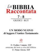 La Bibbia Raccontata - Giudici - Rut (ebook)