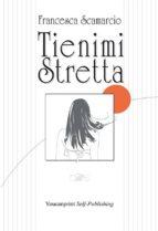Tienimi stretta (ebook)