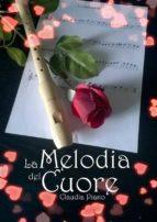 La Melodia del Cuore (Armonia - Racconto) (ebook)