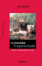 La comunidad fragmentada (ebook)
