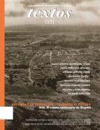 Recordar la fundación   celebrar el futuro 1938. El cuarto centenario de Bogotá (ebook)