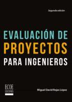 Evaluación de proyectos para ingenieros (ebook)