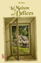 La maison des délices (ebook)