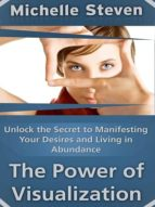UNLOCK THE SECRET TO MANIFESTING YOUR DESIRES