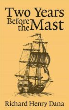 Two Years Before the Mast   (ebook)