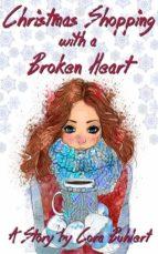 Christmas Shopping with a Broken Heart (ebook)
