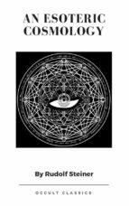 An Esoteric Cosmology (ebook)