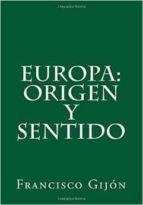 EUROPA, ORIGEN Y SENTIDO