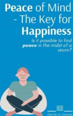 Peace Of Mind - The Key For Happiness (ebook)