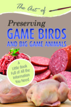 The Art of Preserving Game Birds and Big Game (ebook)