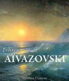 Ivan Aïvazovski et les peintres russes de l'eau (ebook)