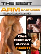 The Best Arm Exercises You've Never Heard Of (ebook)