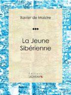 La Jeune Sibérienne (ebook)