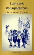 Los tres mosqueteros ( A to Z Classics ) (ebook)