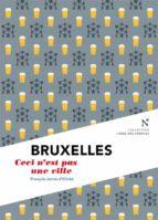 Bruxelles : Ceci n'est pas une ville (ebook)