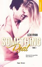 Reckless & Real Something Real - tome 2 -Extrait gratuit- (ebook)