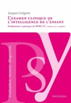 L'examen clinique de l'intelligence de l'enfant (ebook)