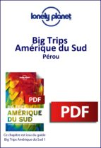 Big Trips Amérique du Sud - Pérou (ebook)