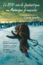 XIXe siècle fantastique en Amérique française (Le) (ebook)