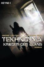 Tekhnotma - Krieger der Clans (ebook)