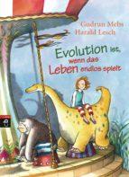 Evolution ist, wenn das Leben endlos spielt (ebook)