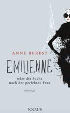 Emilienne oder die Suche nach der perfekten Frau (ebook)