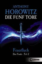 Die fünf Tore 5 - Feuerfluch (ebook)