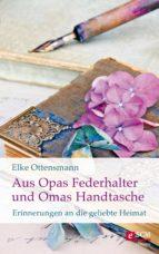 Aus Opas Federhalter und Omas Handtasche (ebook)