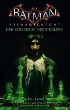 Batman: Arkham Knight - Der Schachzug des Riddlers (ebook)