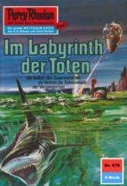 Perry Rhodan 578: Im Labyrinth der Toten