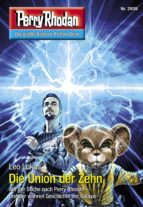 Perry Rhodan 2938: Die Union der Zehn (Heftroman) (ebook)