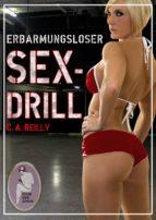 Erbarmungsloser Sex-Drill (ebook)