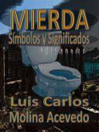 MIERDA: SÍMBOLOS Y SIGNIFICADOS