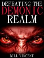 Defeating the Demonic Realm (Second Edition) (ebook)