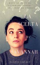 La Scelta di Savannah  (ebook)