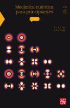 Mecánica cuántica para principiantes (ebook)