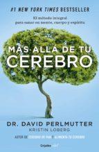 Más allá de tu cerebro (Colección Vital) (ebook)