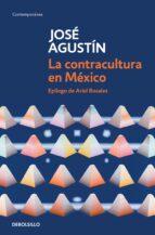 La contracultura en México (Edición de aniversario) (ebook)