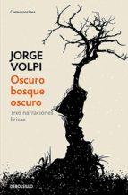 Oscuro bosque oscuro (ebook)