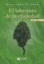 El laberinto de la choledad (ebook)