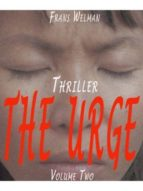 THE URGE, VOLUME 2