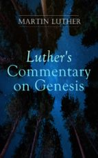 Luther's Commentary on Genesis (ebook)