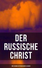 Der russische Christ: Eine Auswahl der russischen Klassiker (ebook)